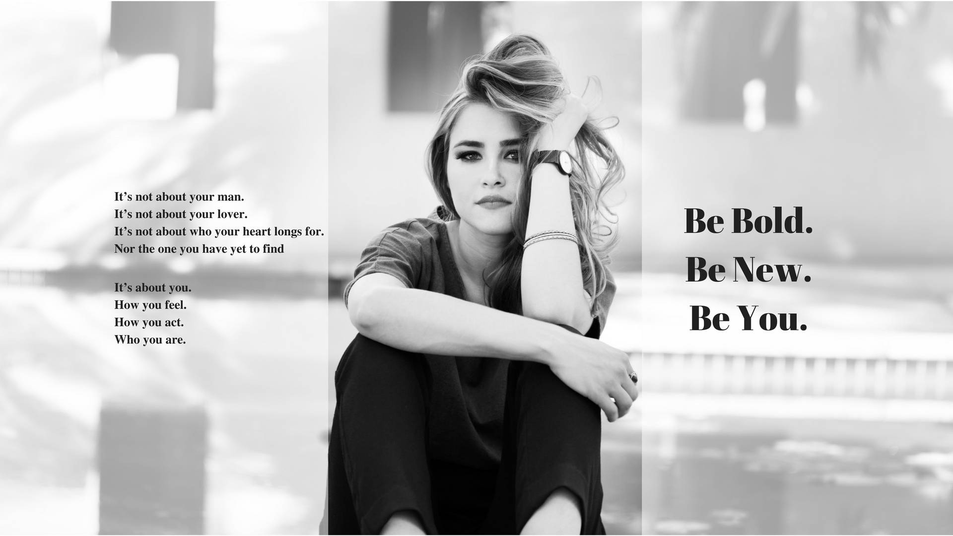 Be Bold Be New Be You